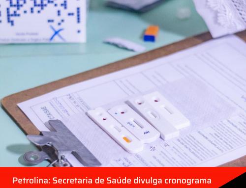 Petrolina: Secretaria de Saúde divulga cronograma de testagem contra a COVID-19.