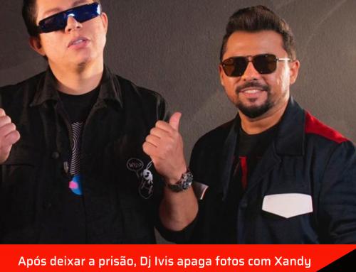 Após deixar a prisão, Dj Ivis apaga fotos com Xandy Avião do seu perfil do Instagram.